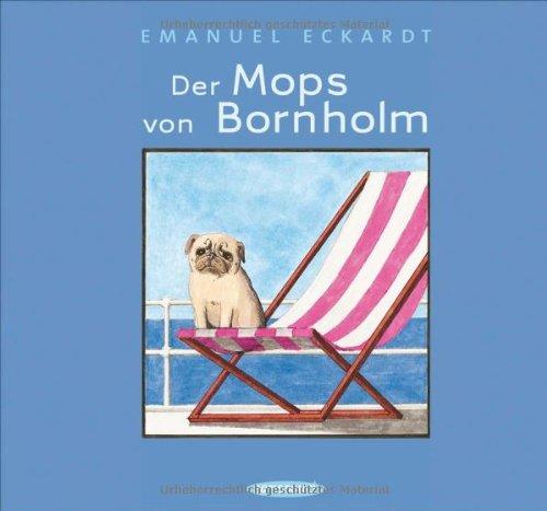 Der Mops von Bornholm [E. Eckardt]