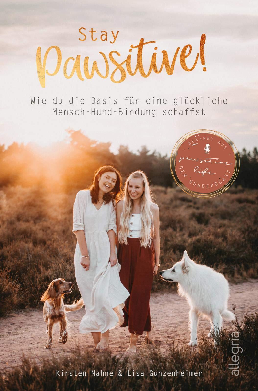 Allegria Taschenbuch - Stay Pawsitive! [Gunzenheimer, Mahne]