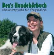 """Bea's Hundehörbuch """"CD Maria Köllner"""""""