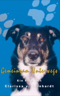 """Animal Learn - DVD: Gemeinsam Unterwegs """"Clarissa von Reinhardt"""""""