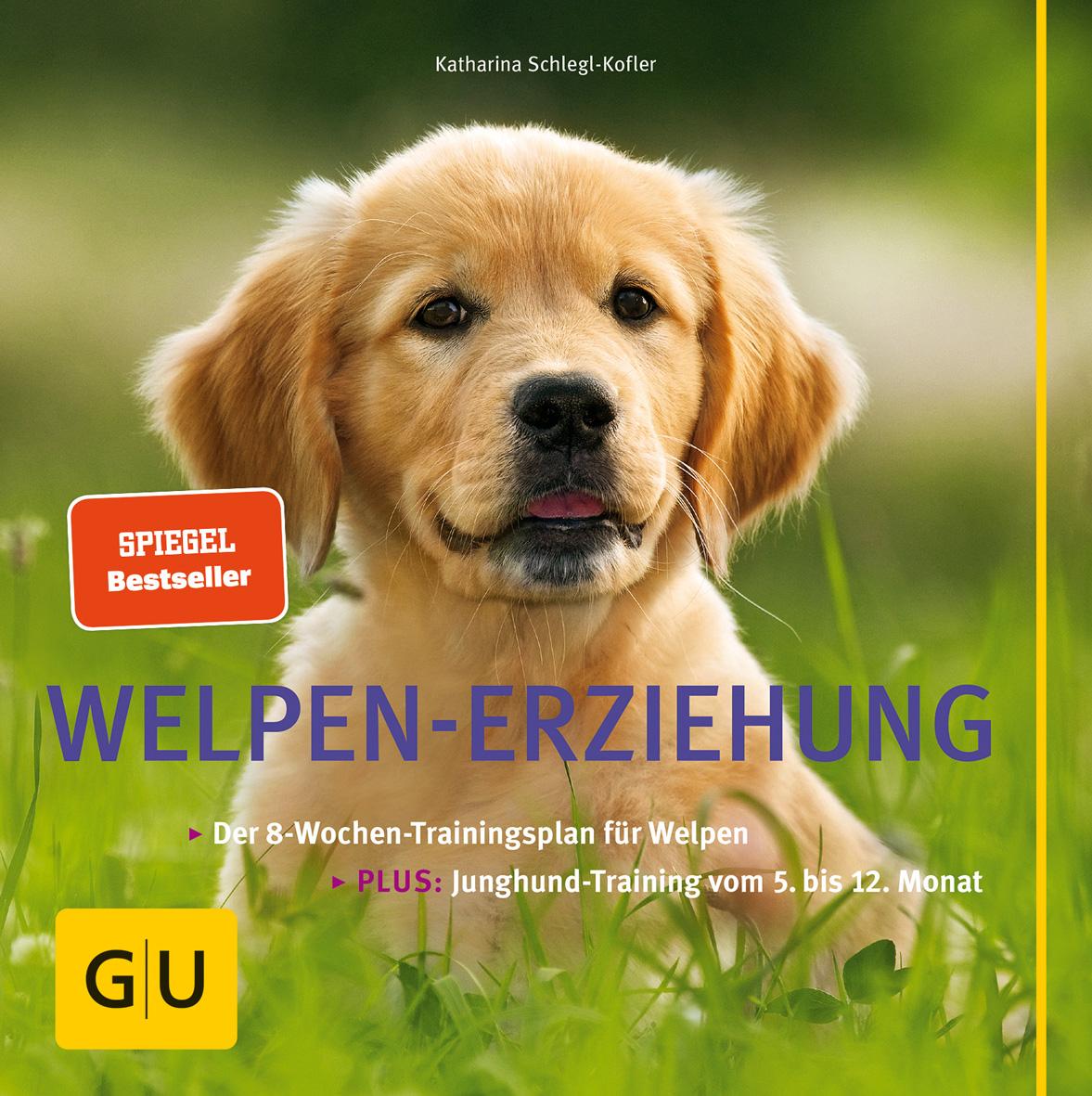 Welpen-Erziehung [Katharina Schlegl-Kofler]