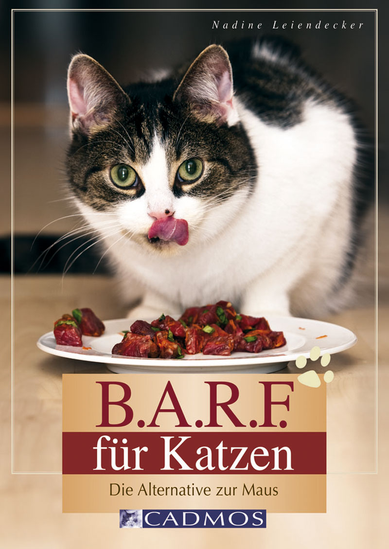 "Cadmos - B.A.R.F. für Katzen ""Leiendecker"""