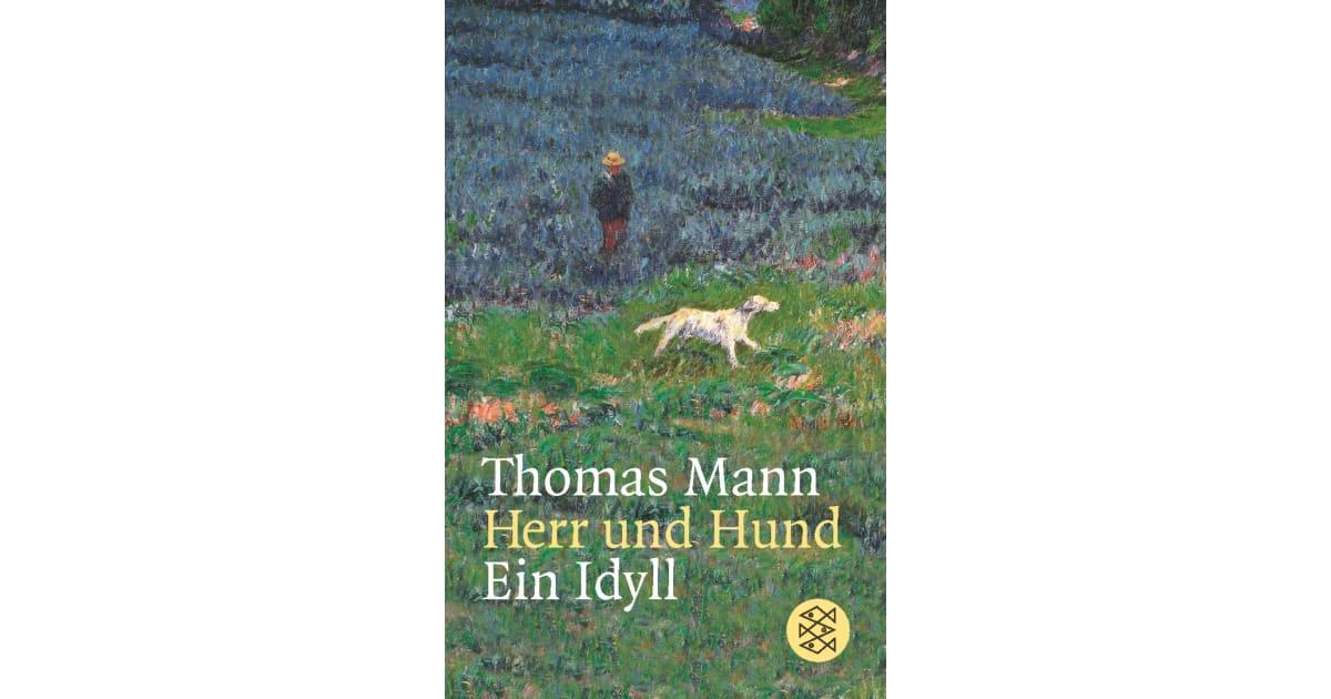 Fischer Verlag - Herr und Hund: ein Idyll [Thomas Mann]
