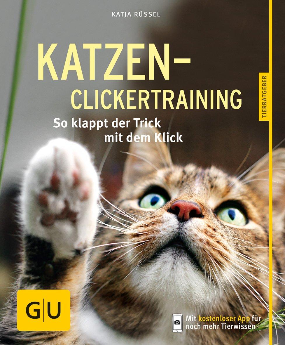 Katzen-Clickertraining-Set [Katja Rüssel]