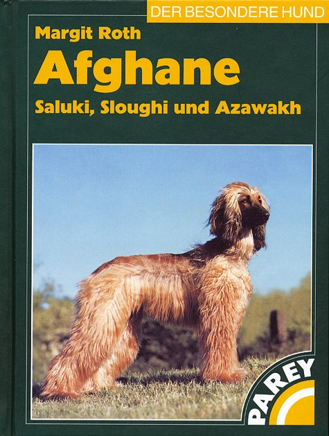 Afghane, Saluki, Sloughi und Azawakh [Roth]