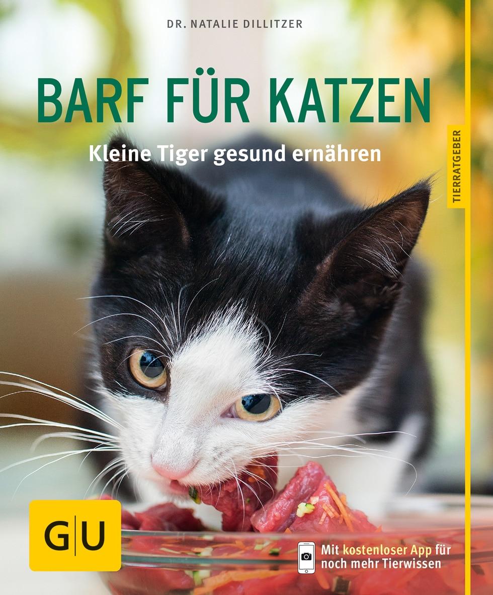 BARF für Katzen [Nathalie Dillitzer]