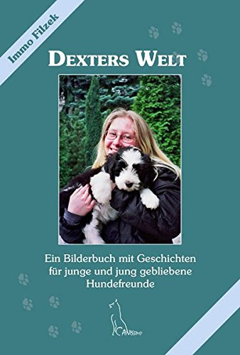 Dexters Welt [Filzek, Immo]
