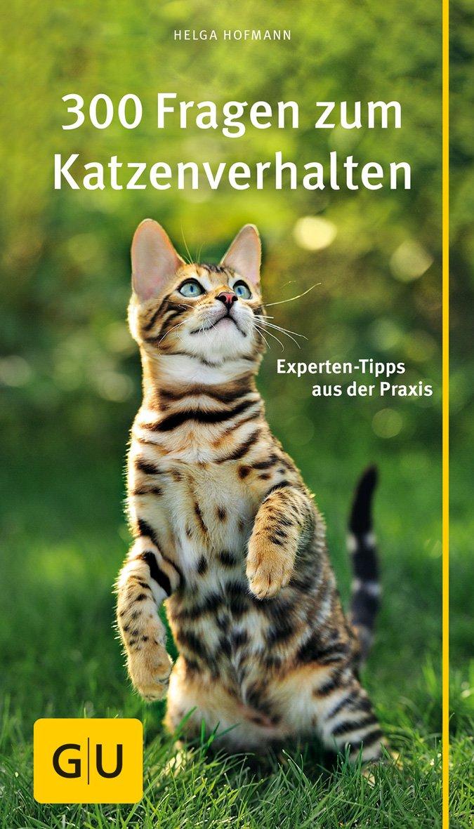 301 Fragen zum Katzenverhalten [Helga Hofmann]
