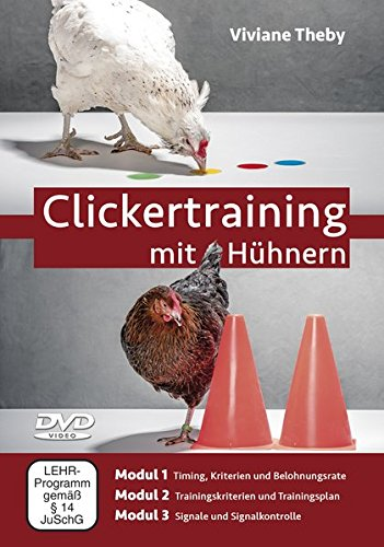 """Clickertraining mit Hühnern """"Viviane Theby"""""""