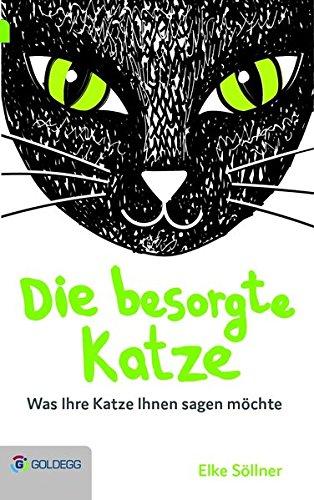 Die besorgte Katze [Elke Söllner]